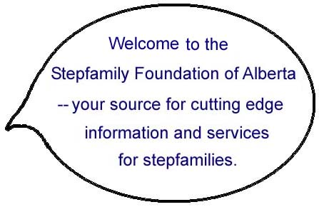 Click to Enter the Stepfamily Foundation of Alberta